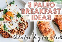 3 PALEO BREAKFAST RECIPES | Gluten free, dairy free + healthy!