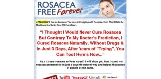 Rosacea Free Forever - How to Cure Rosacea Easily, Naturally and Forever