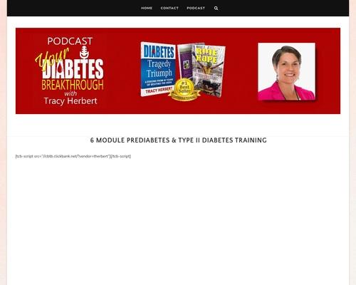 6 Module Prediabetes & Type II Diabetes Training – Your Diabetes Breakthrough Podcast