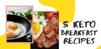 5 Keto friendly Breakfast Recipes