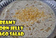 CREAMY CORN JELLY SAGO SALAD RECIPE | CORN SAGO GULAMAN SALAD | HOW TO MAKE CORN JELLY SALAD