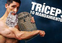 Entrenamiento de Tríceps ¡Los 10 Mandamientos! (TRICEPS MAS GRANDES)