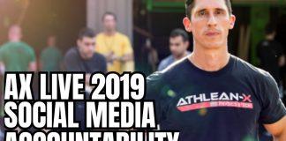 Athlean X Live 2019 and Social Media Accountability